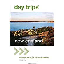 Day Trips® New England, 2nd: Getaway Ideas for the Local Traveler (Day Trips Series)