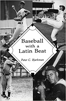Book Baseball with a Latin Beat: A History of the Latin American Game by Peter C. Bjarkman (1994-11-02)