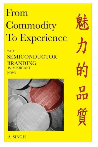 From Commodity To Experience - Why Semiconductor Branding Is Important Now? cover