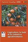 L'agriculture, la forêt et les industries agroalimentaires par France