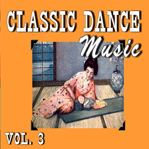 Classic Dance Music, Vol. 3 By Kim Hill Band On Amazon
