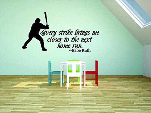 Quote Kids Baseball - Design with Vinyl RAD 903 3 Every Strike Brings Me Closer To The Next Home Run. - Babe Ruth Baseball Quote Boys Bedroom Wall Decal, Black, 20 x 30
