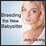 Breeding the New Babysitter | Jody Darling