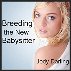Breeding the New Babysitter Audiobook