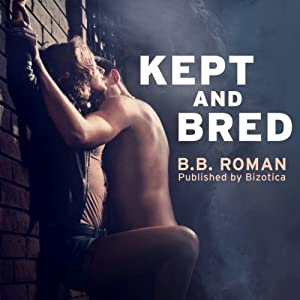 Kept and Bred Audiobook