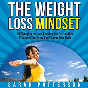 The Weight Loss Mindset Audiobook