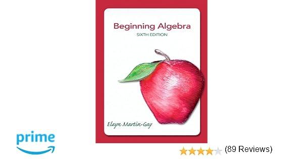 Beginning algebra 6th edition elayn el martin gay beginning algebra 6th edition elayn el martin gay 9780321784919 amazon books fandeluxe Choice Image