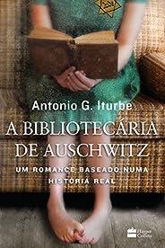 A bibliotecária de Auschwitz