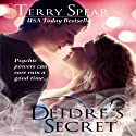 Deidre's Secret Audiobook by Terry Spear Narrated by Maria Hunter Welles