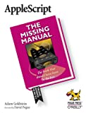 AppleScript: The Missing Manual, Adam Goldstein, 0596008503