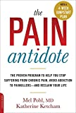 img - for The Pain Antidote: The Proven Program to Help You Stop Suffering from Chronic Pain, Avoid Addiction to Painkillers--and Reclaim Your Life book / textbook / text book
