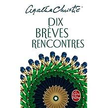 DIX BRÈVES RENCONTRES