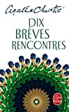Image de Dix Breves Rencontres (Policier / Thriller) (French Edition)