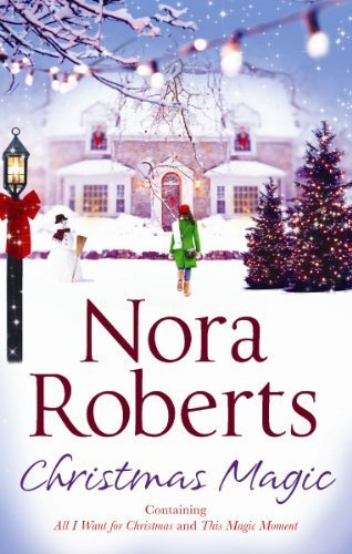 Nora Mill - Christmas Magic (Mills & Boon Special Releases) by Nora Roberts (2012) Paperback