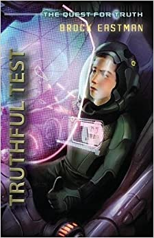 Truthful Test: An Oliver Wikk Adventure (The Quest for Truth)