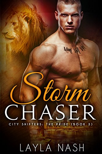Sassy Snow (Storm Chaser (City Shifters: the Pride Book 3))