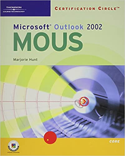 Certification Circle: Microsoft Office Specialist Outlook 2002-Core ...
