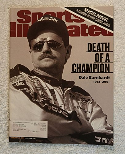 In memorium - Death of a Champion - Tribute to Dale Earnhardt - Sports Illustrated - February 26, 2001 - Auto Racing, NASCAR - SI