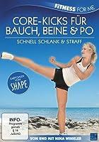 Core-Kicks f�r Bauch, Beine & Po