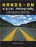 Hands-on Digital Photography, George Schaub, 0817434917