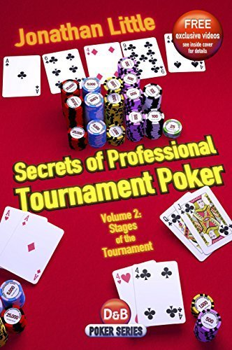 Secrets of Professional Tournament Poker, Vol. 2: Stages of the Tournament (Volume 2) by Jonathan Little (2012-04-17) (Secrets Of Professional Tournament Poker Volume 2)