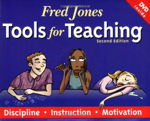 FRED JONES TOOLS FOR TEACHING (SECOND EDITION)