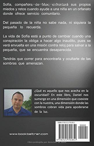 Cuando las sombras amenazan: Episodio III (Spanish Edition): Sr Daniel Beltrán Sánchez: 9781521791851: Amazon.com: Books