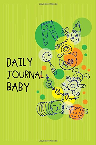 Daily Journal Baby: 6 x 9, 108 Lined Pages (diary, notebook, journal, workbook)