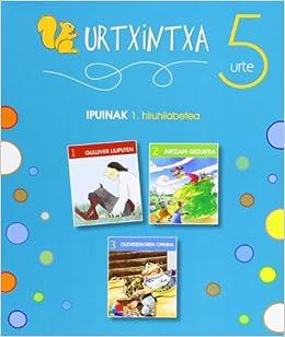 Urtxintxa 5 urte. 1. hiruhilabeteko ipuinak (1-3): Amazon.es: Batzuen artean: Libros