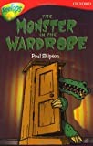 Oxford Reading Tree: Level 13: TreeTops More Stories A: The Monster in the Wardrobe (Treetops Fiction)