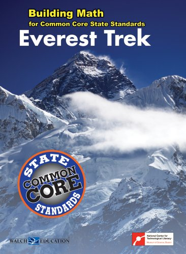Building Math for Common Core State Standards: Everest Trek