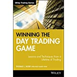 Winning the Day Trading Game: Lessons and Techniques from a Lifetime of Trading (Wiley Trading Book 246)