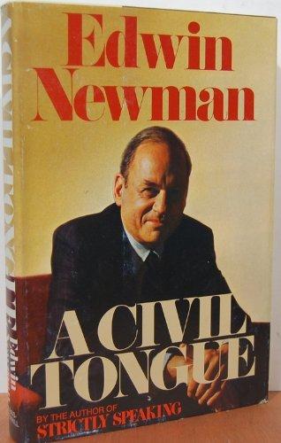 A Civil Tongue by Edwin Newman