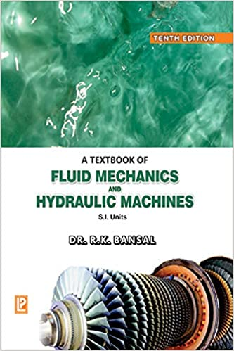 Buy A Textbook of Fluid Mechanics and Hydraulic Machines Book Online