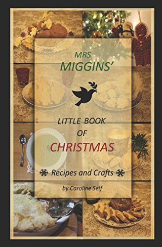 Mrs Miggins Little Book of Christmas by Caroline Self