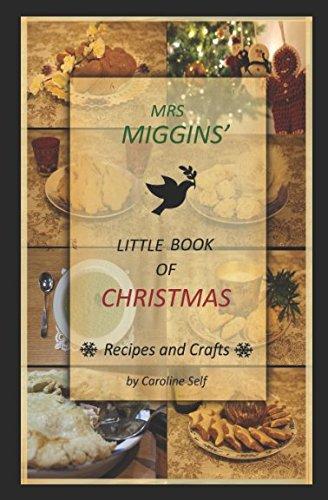 Mrs Miggins Little Book of Christmas by Caroline Self