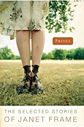 Prizes: The Selected Stories of Janet Frame