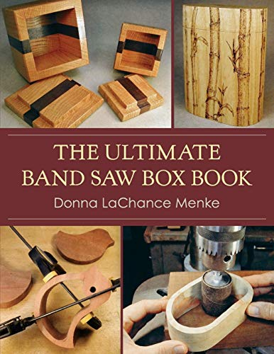 (The Ultimate Band Saw Box)