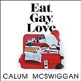 Eat, Gay, Love: 'You've never read a travel memoir