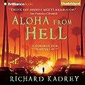 Aloha from Hell Hörbuch von Richard Kadrey Gesprochen von: MacLeod Andrews
