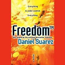 Freedom (TM) Audiobook by Daniel Suarez Narrated by Jeff Gurner