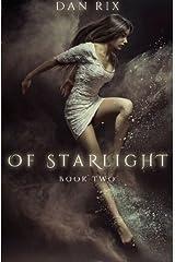 Of Starlight (Translucent) (Volume 2) Paperback