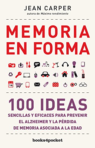 Memoria en forma (Spanish Edition) [Jean Carper] (Tapa Blanda)