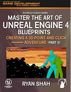Master the art of unreal engine 4 blueprints double pack 1 master the art of unreal engine 4 creating a 3d point and click adventure malvernweather Images