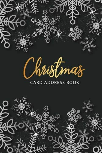 (Christmas Card Address Book: Christmas Card List Tracker for Holiday Christmas Cards You Send and Receive, Christmas Card Record Book with A-Z Tabs, ... Card Recorder & Address Book) (Volume 3))