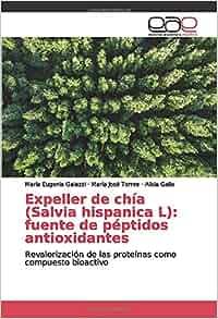 Expeller de chía (Salvia hispanica L): fuente de péptidos ...