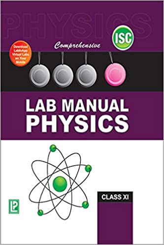 Amazon in: Buy COMPREHENSIVE LAB MANUAL PHYSICS XI (ISC BOARD) Book