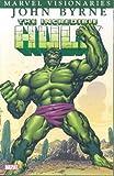 1: Incredible Hulk Visionaries - John Byrne