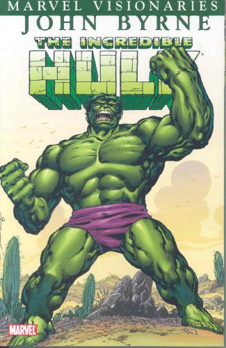 Incredible Hulk Visionaries - John Byrne