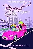 Beyond Love (The Beyond Series)